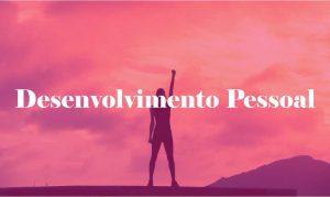 desenvolvimento pessoal psicologia
